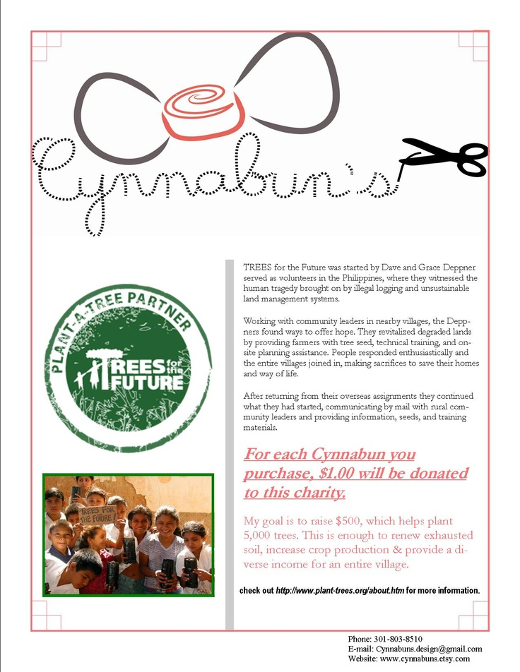 With every purchase of a Cynnabun, portions of the proceeds are donated to Trees for the Future, a local non-profit organization that helps plant more trees around the world.
