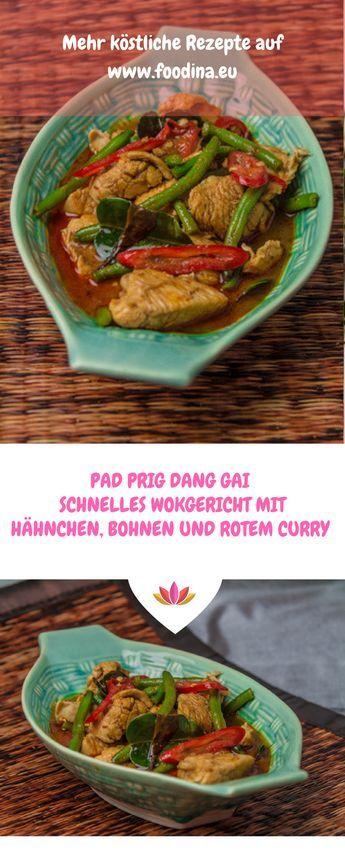 Rotes Curry, Hähnchen und Bohnen ganz schnell aus dem Wok. So simple Thai-Küche begeistert mich immer wieder