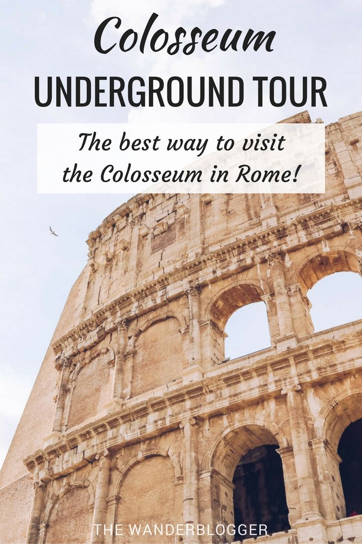 Colosseum Underground Tour: The Best Way To Visit The Colosseum In Rome