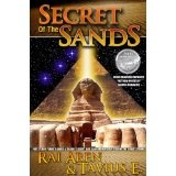 Secret of the Sands, 2009 ReadersFavorite.com 'Fiction-Mystery' Silver Medalist, SECOND EDITION (Kindle Edition)By Tavius E.