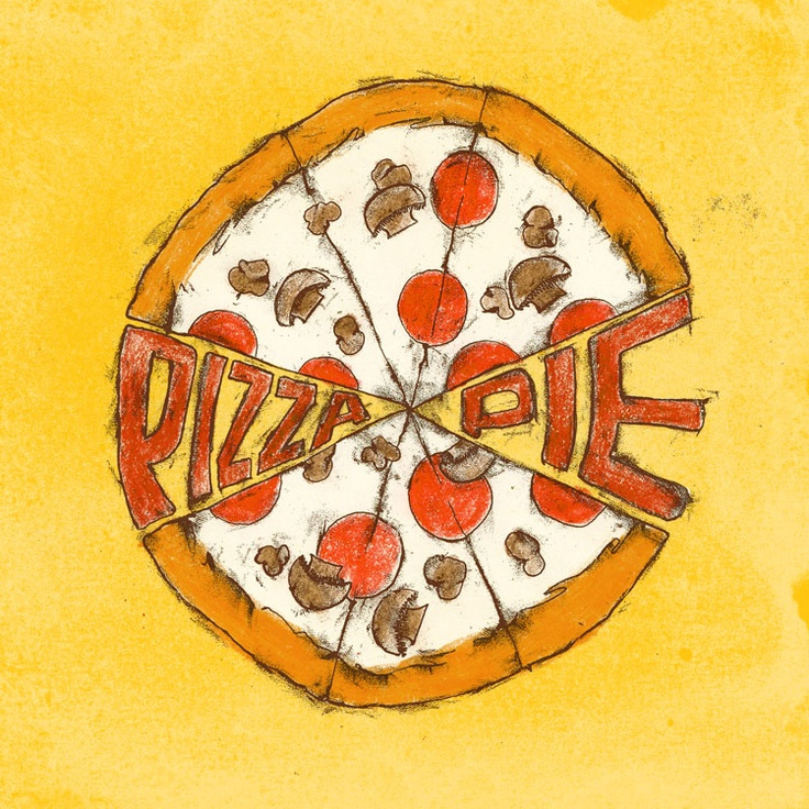 Pizza Pie! | John W Holcomb Food Illustrator