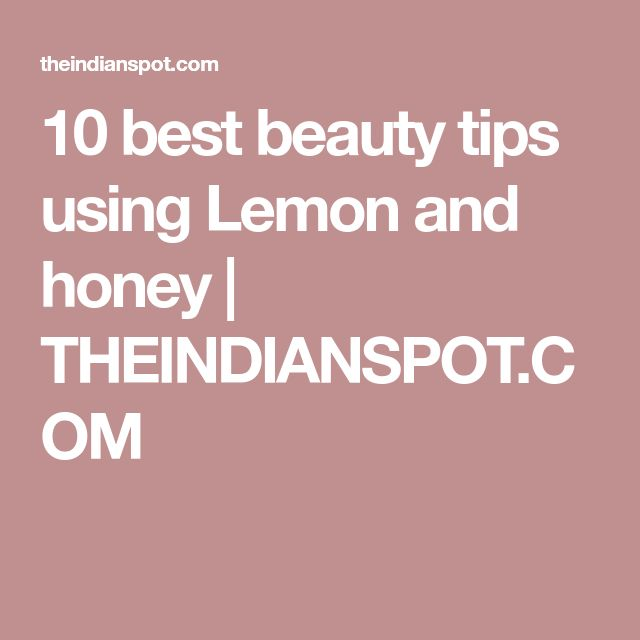 10 best beauty tips using Lemon and honey   THEINDIANSPOT.COM