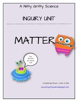 Matter- Science Inquiry Unit