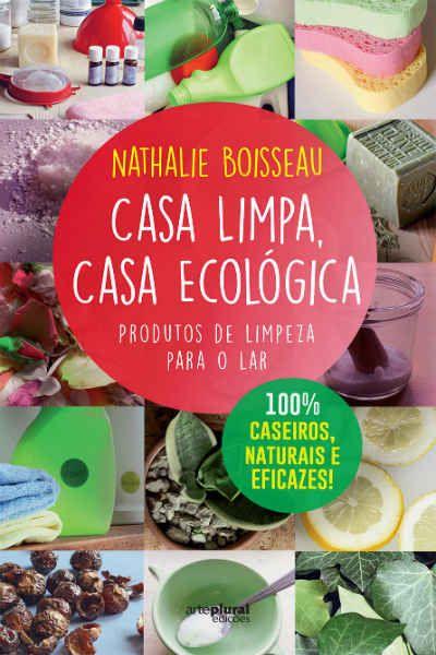Livro / CASA LIMPA - CASA ECOLÓGICA