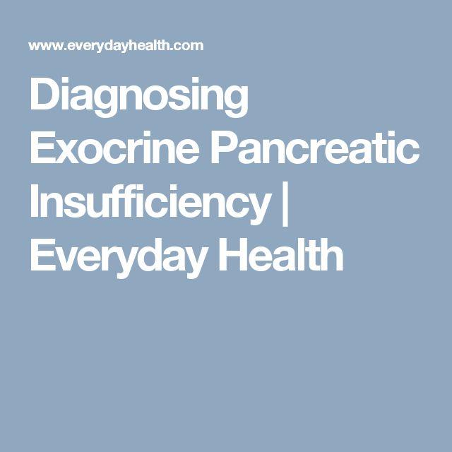Diagnosing Exocrine Pancreatic Insufficiency | Everyday Health