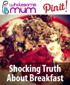 The Shocking Truth About Breakfast (and my top 15 breakfast options) – Wholesome Mum