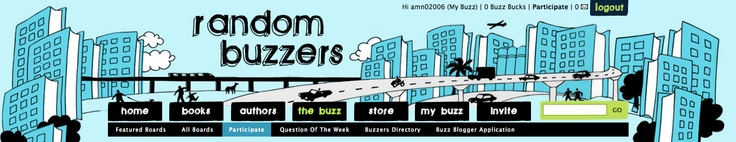 """""""Random Buzzers is Random House's platform to engage and connect with its teen audience . . . Members can engage directly with authors, receive advance copies of books, share and create content, write reviews, answer quizzes and polls, and connect and share with other passionate teen readers via social networking features.""""  http://www.slideshare.net/affinitive/random-house-random-buzzers"""