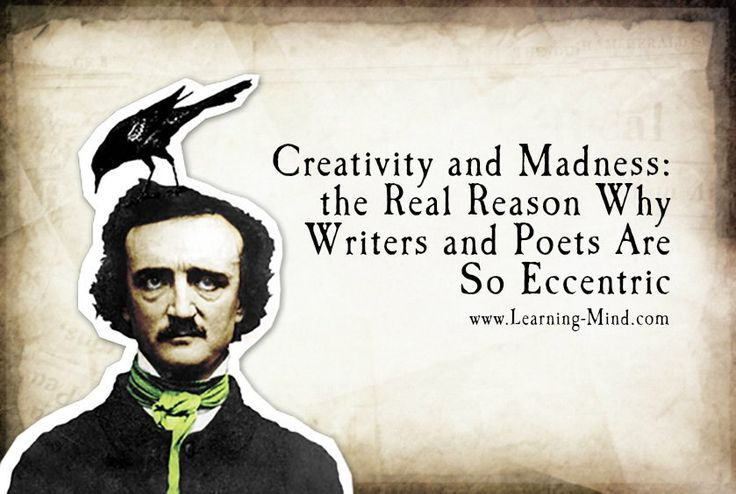 Creativity and Madness: the Real Reason Why Writers and Poets Are So Eccentric | via @learningmindcom | learning-mind.com