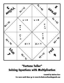 Algebra.      Solving Equations Fortune Teller Packet- An interesting way to incorporate a fun, inexpensive activity just using paper and creating a great way to practice math at all times. This would work best with third grade, 3.OA.3: Operations and Algebraic Thinking: Represent and solve problems involving multiplication and division.