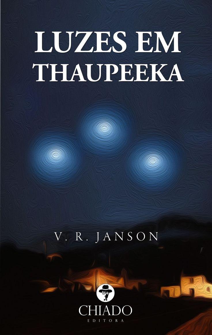 Blog As 1001 Nuccias - parceria com o autor V. R. Janson e seu livro Luzes em Thaupeeka, lançado pela Chiado Editora.