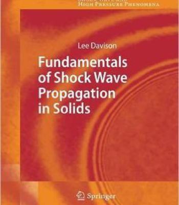 Fundamentals Of Shock Wave Propagation In Solids PDF