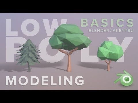 5) Low Polygon Modeling A Simple Tree / Blender Basics for