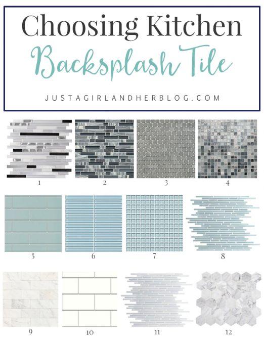 Choosing Kitchen Backsplash Tile | JustAGirlAndHerBlog.com