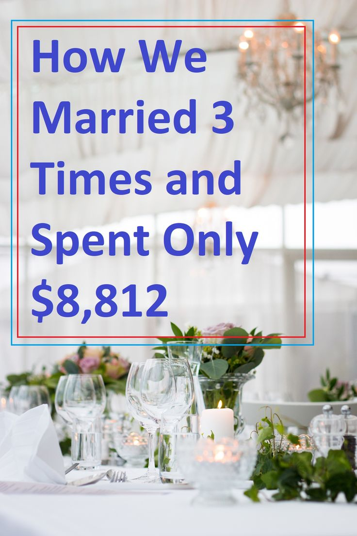 How we got married 3 times and only spent $8,812 for all 3 weddings. Frugal wedding tips.