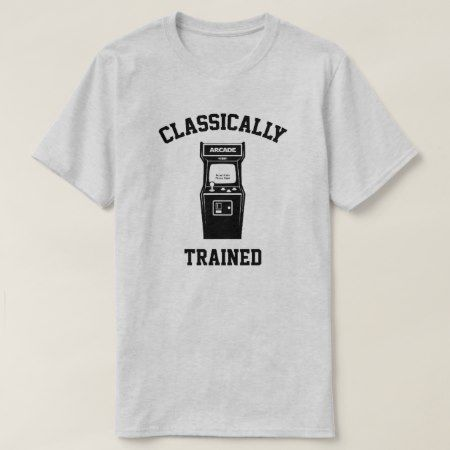 Gamer Classically Trained T-Shirt - tap, personalize, buy right now!