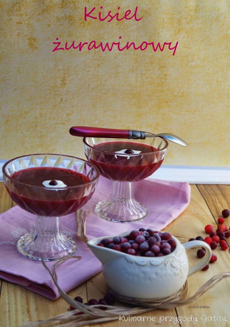 Kulinarne przygody Gatity: Domowy kisiel żurawinowy