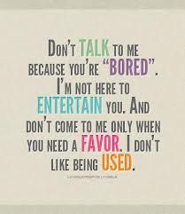tired of being used quotes - Google Search