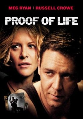 Proof of Life is an action romantic movie featuring Meg Ryan as a wife who's husband has been kidnapped in a Central American country and Russell Crowe as the man who is hired to negotiate his release. Inevitably, Ryan and Crowe falls for each other and they have to deal with their feelings.