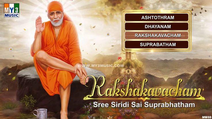 Raksha Kavacham - Sree Siridi Sai Suprabhatham - Shri Shirdi Sai baba Bh...