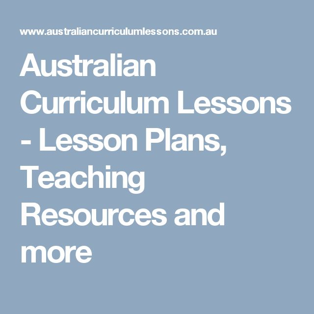 Australian Curriculum Lessons - Lesson Plans, Teaching Resources and more