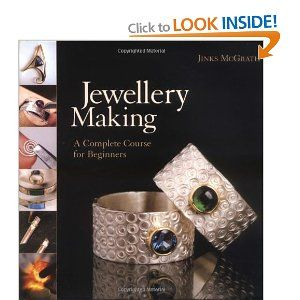 Jewellery Making: A Complete Course for Beginners: Amazon.co.uk: Jinks McGrath: Books