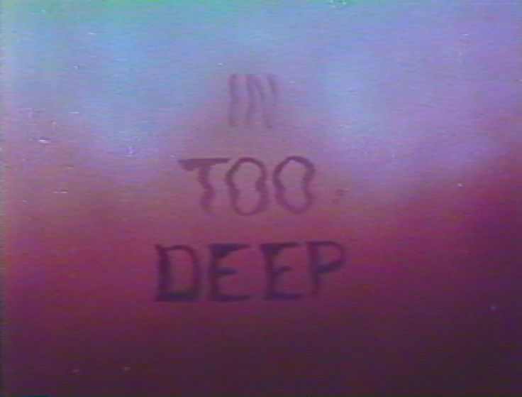 In Too Deep † #text #imageswithtext #words #phrase