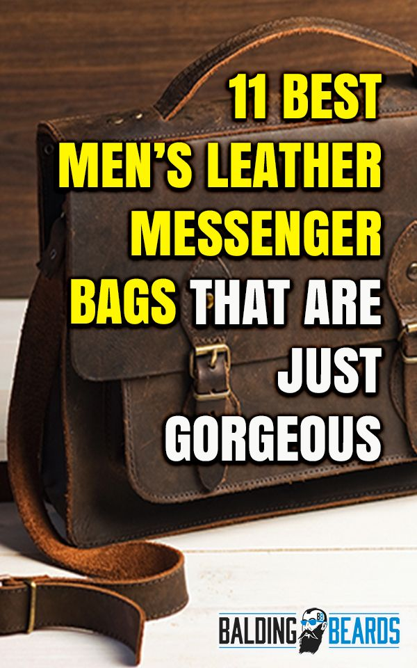 43a8cb5f47fd 11 Best Men s Leather Messenger Bags That Are Just Gorgeous  2019 ...