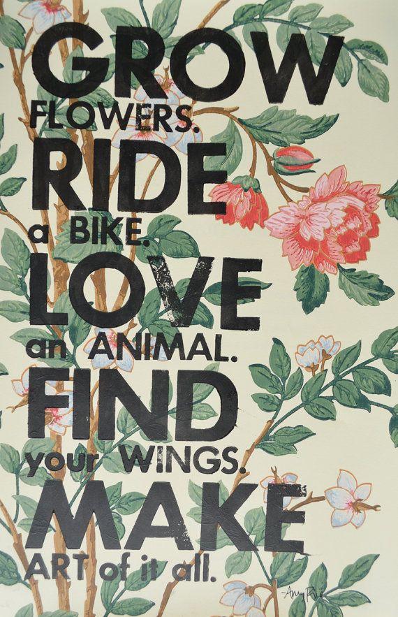 Letterpress Poster Typography print. Grow Flowers. Ride a Bike. Make art.