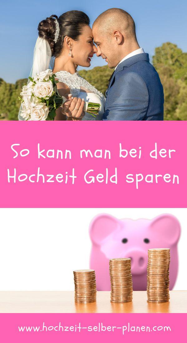 So Kann Man Bei Der Hochzeit Geld Sparen Hochzeit Geld Sparen Checkliste Hochzeit