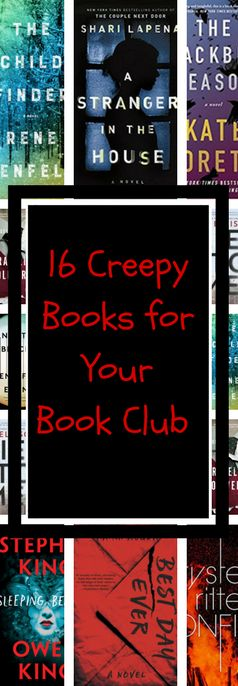 16 creepy books for book club. These book club ideas are perfect for the spooky season! Including books to read for Halloween, thrillers, and more.