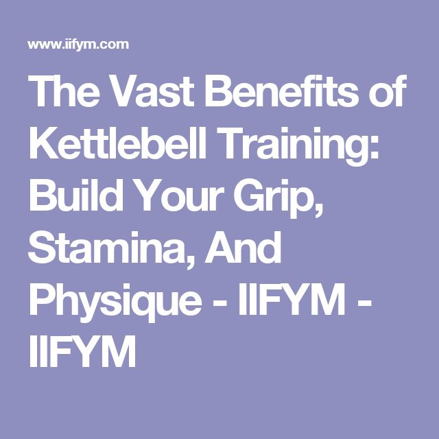 Kettlebell Training Benefits: 17 Best Ideas About Kettlebell Training On Pinterest