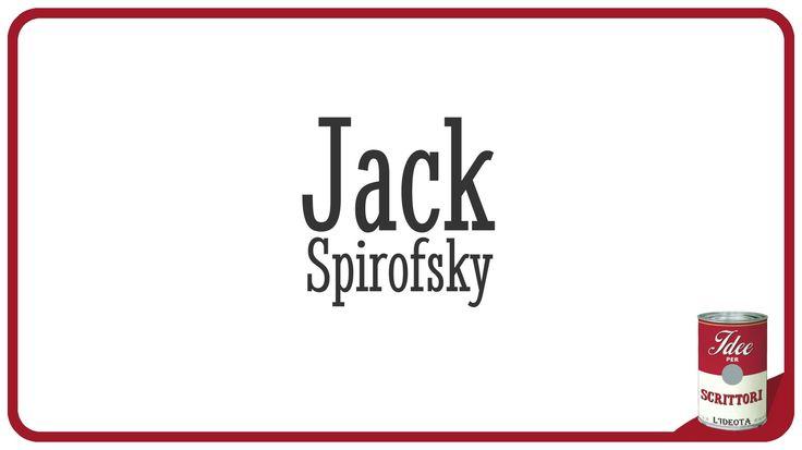 Mai una gioia per Jack Spirofsky. Un thriller bislacco.