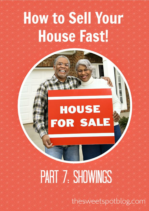 How to Sell Your House Fast! Series: Part 7: Prepare for Showings by The Sweet Spot Blog #sellhouse #houseforsale