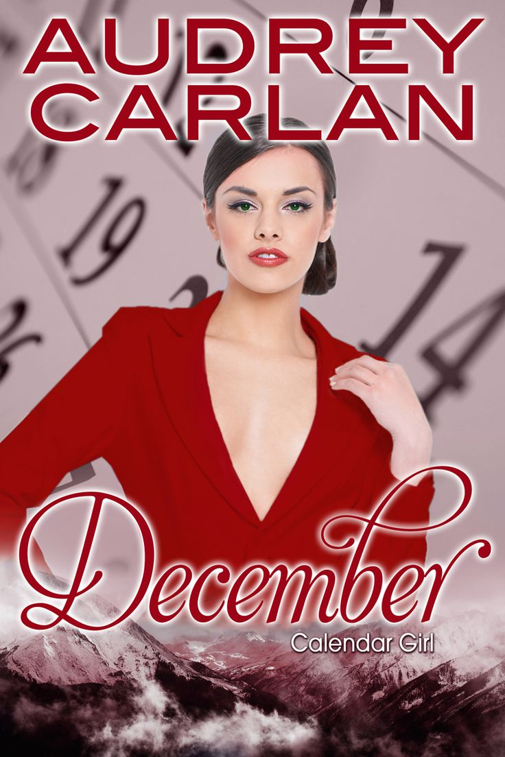 January Calendar Girl : Calendar girl december audrey carlan books pinterest