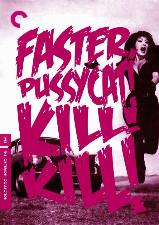 FASTER PUSSYCAT KILL! KILL! (1965)