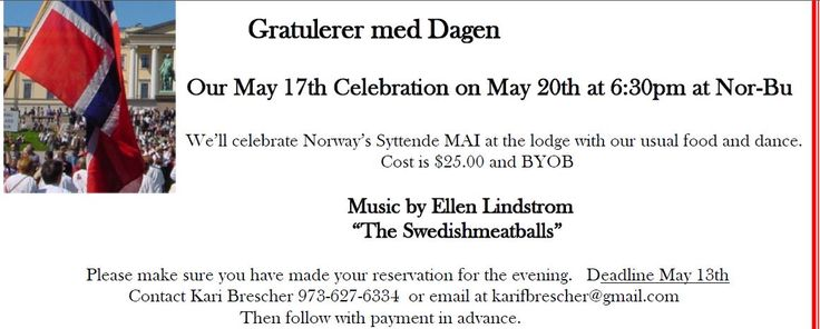 Nor Bu Lodge of the Sons of Norway in Lake Telemark, NJ will hold their Syttende Mai event on Saturday May 20, 2017