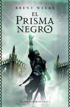 1.El prisma negro - Brent Weeks