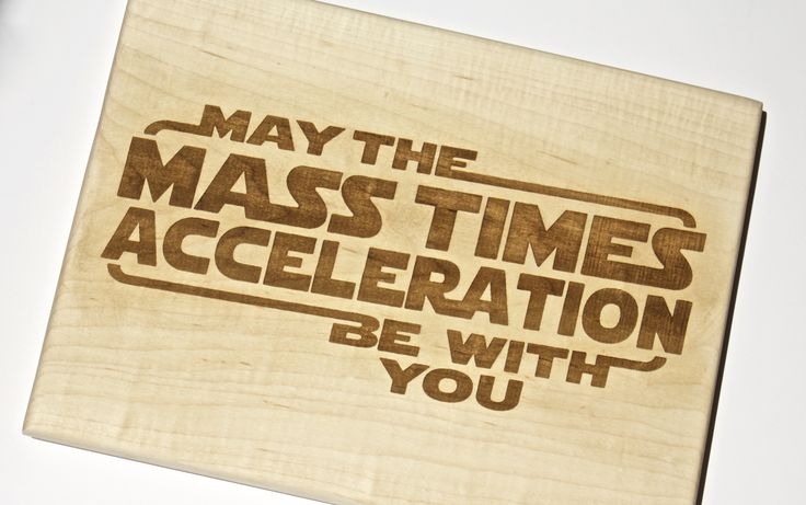 This Handmade Hardwood Bread/Cheese Cutting board was made in honor of the return of the most successful films of all times. Made specially for the Nerds and Geeks fans of Star Wars. This funny design with the Newton's Second Law and the most famous Star Wars Quote is the perfect gift for your loved nerd! Everyone is going to ask: Hey, where did you get this SUPER COOL cutting board?!