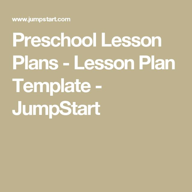 Preschool Lesson Plans - Lesson Plan Template - JumpStart
