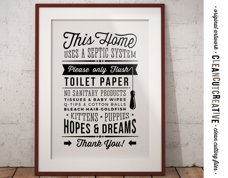 Awesome Bathroom Sign Septic System   Only Flush Toilet Paper No Hopes U0026 Dreams    PDF JPG