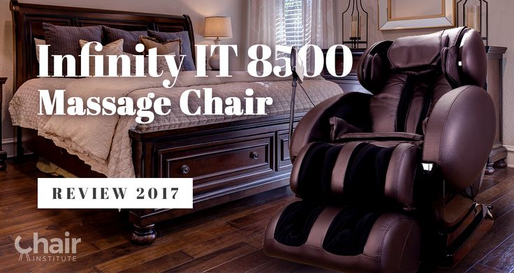 Infinity IT 8500 Massage Chair--high-value therapeutic benefits that won't bust your budget. Check out our review.