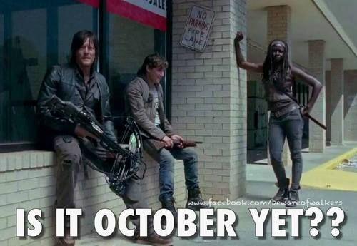Is it October yet?  The Walking Dead