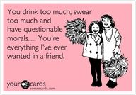Friends: My Friend, Best Friends, Quotes, Bff, Funny Stuff, Humor, Things, Ecards