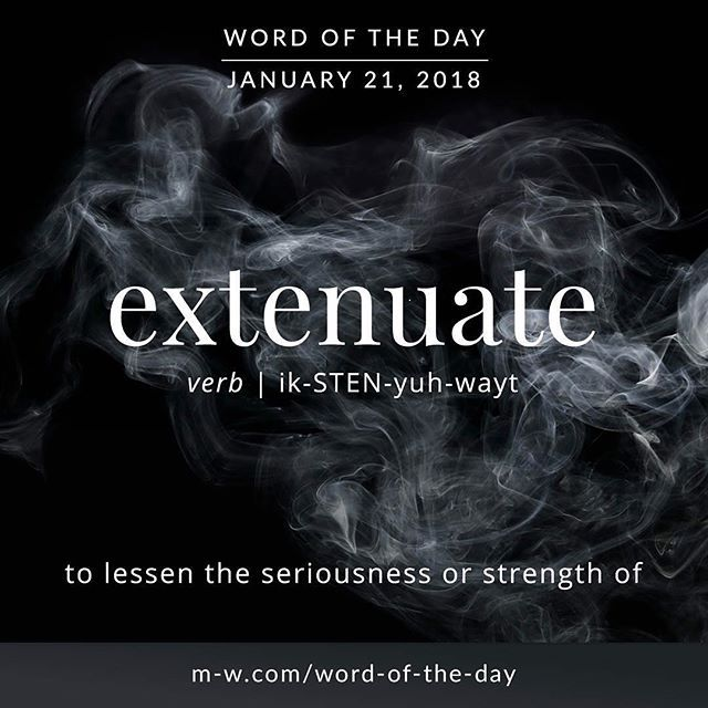 The origin of this word is from the Latin. It comes from the Latin word: extenuare: which means to be made thin,from the word tenuis: thin ,or frail. Extenuate enters English in the 16th century.  The above definition in the box is good for an English definition.