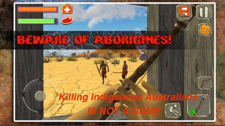 Please sign this petition against Racism in our community https://www.change.org/p/nil-entertainment-apple-app-store-google-play-killing-indigenous-australians-is-not-a-game