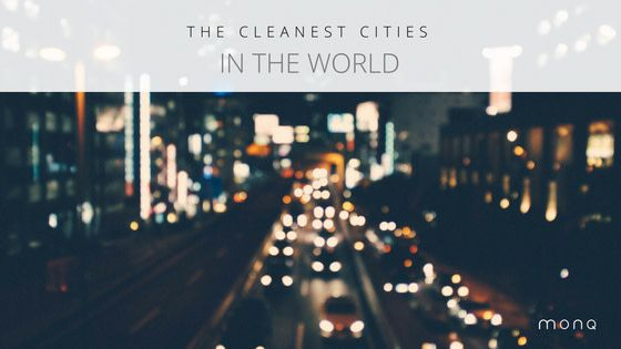 Exploring The Cleanest Cities In The World City World Cleaning