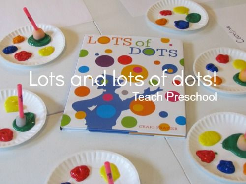 Lots and Lots of Dots by Teach Preschool