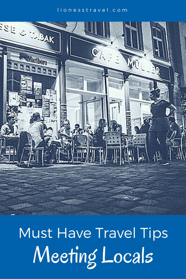 How to meet locals while traveling. Great ways to explore a city better by seeing the local side.