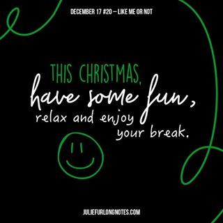 Positive Blogger Sydney | Inspirational Blog about Life - Julie Furlong #LifeExperience #LifeExperience #acceptance #acceptyourself #cantpleaseeveryone #christmas #december #juliefurlongnotes #juliefurlong #notes #blogger #blogpost #motivationalquotes #quotes #inspo #girlboss #relatable #dontassume #Christmas #Christmastime #haveabreak #break #havesomefun #enjoy