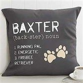 Personalized Dog Throw Pillow - Definition of My Dog - Pet Gifts